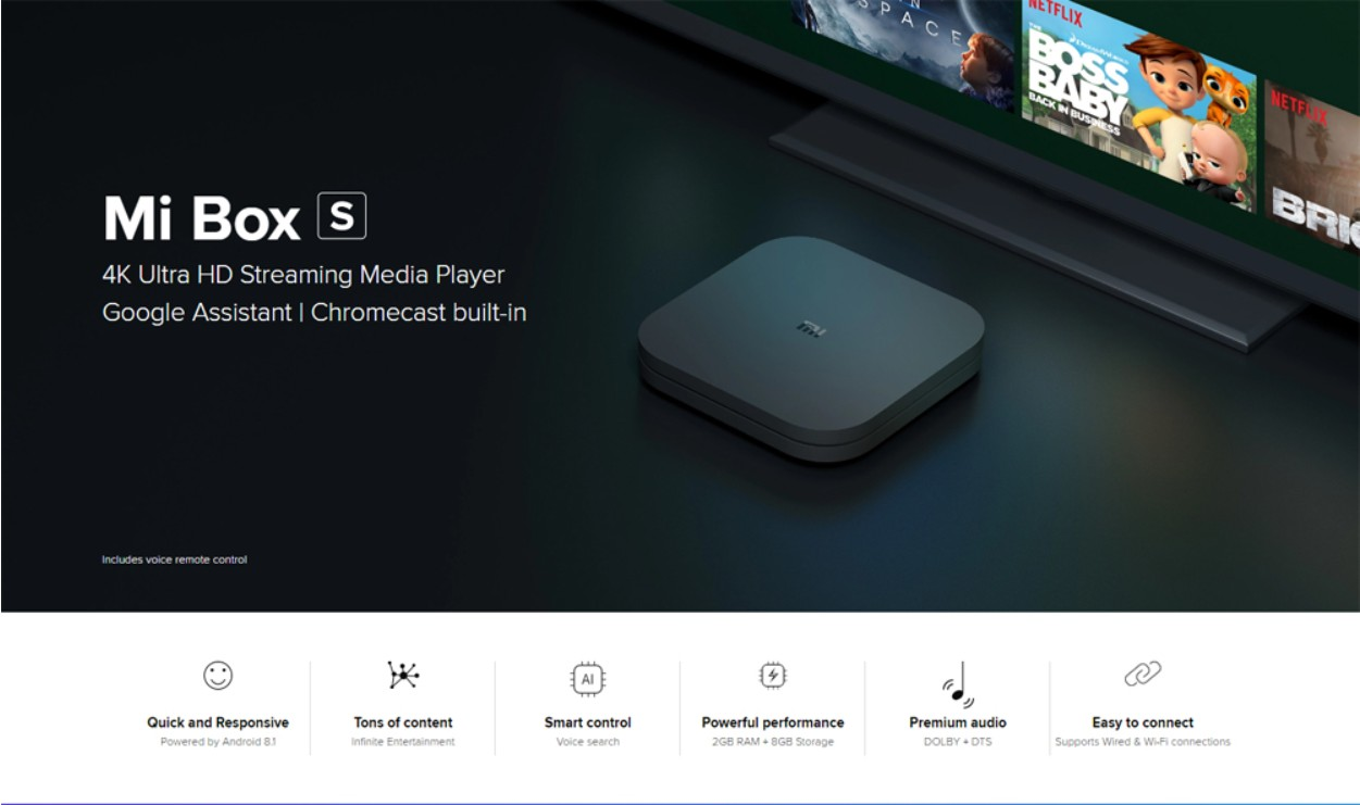 Xiaomi Mi Box S with 4K HDR Android TV Streaming Media Player and Google Assistant Remote Cortex-A53 Quad Core 64 bit Mali-450 Android 8.1 2GB RAM 8GB ROM HDMI2.0 2.4G + 5.8G WiFi BT4.2